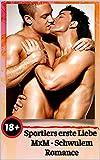Sportlers Erste Liebe - MxM - Schwulem Romance - Freundschaft mit schwulem Sex, Fetish wie Fesseln, Bondage, BDSM, Sportklamotten, Neopren und Latex.